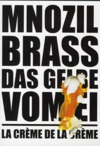 Mnozil Brass Das Gelbe vom Ei DVD